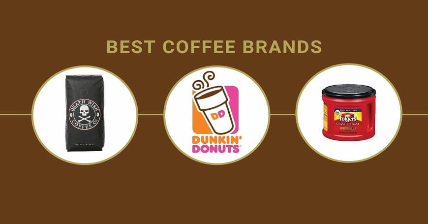 12 Best Coffee Brands In The World Ranking Review In 2020