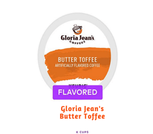 Gloria Jeans Butter Toffee K cups