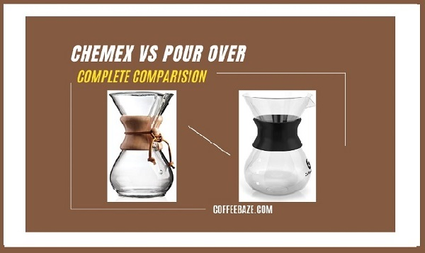 Chemex vs Pour Over